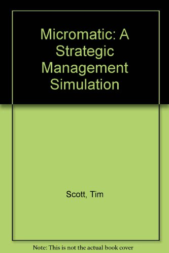 Micromatic: A Strategic Management Simulation