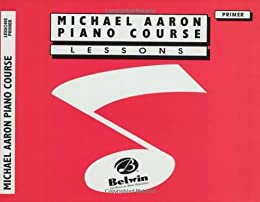 Michael Aaron Piano Course / Lesson / Primer by [Aaron, Michael]