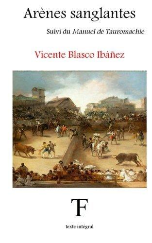 Arènes sanglantes (French Edition)