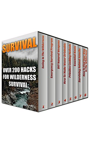 Survival: Over 200 Hacks For Wilderness Survival by [Christensen, Eli]