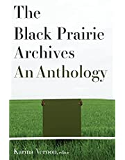 The Black Prairie Archives: An Anthology