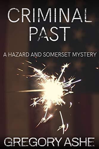 Criminal Past (Hazard and Somerset Book 6)