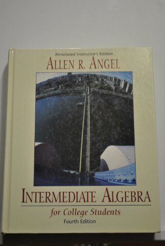 Intermediate Algebra for College Students Annotated Instructor's Edition: Fourth Edition