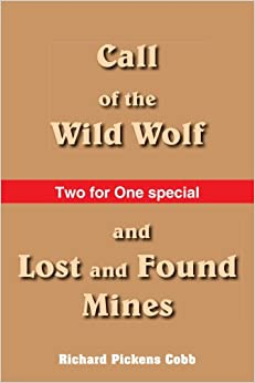 Book Call of the Wild Wolf, and Lost and Found Mines