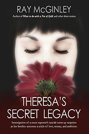 Theresa's Secret Legacy