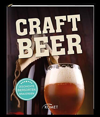 Craft Bier  Geschichte Herstellung Brauereien