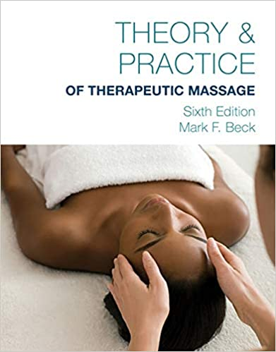 Theory practice of therapeutic massage 6th edition softcover theory practice of therapeutic massage 6th edition softcover 6th edition by mark f beck fandeluxe Choice Image