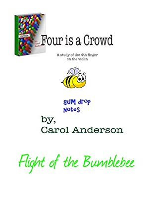 Four's a Crowd - a study of the fourth finger on the violin strings (Companion Books for Gum Drop Notes Book 105)