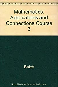 Paperback Mathematics: Applications and Connections Course 3 Book