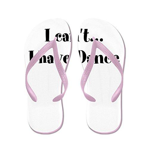 CafePress I Cant, I Have Dance - Flip Flops, Funny Thong Sandals, Beach Sandals Pink