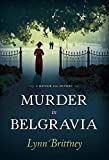 Image of Murder in Belgravia: A Mayfair 100 Mystery