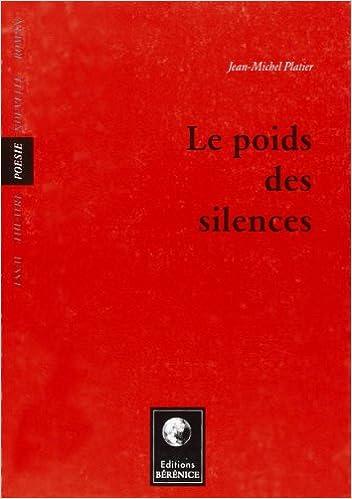 Livre gratuits en ligne Le Poids des silences pdf, epub