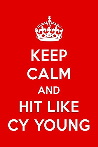 Keep Calm And Hit Like Cy Young: Cy Young Designer Notebook ebook