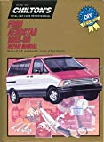 Chilton's Ford Aerostar 1985-90 Repair Manual (Chilton's Total Car Care)