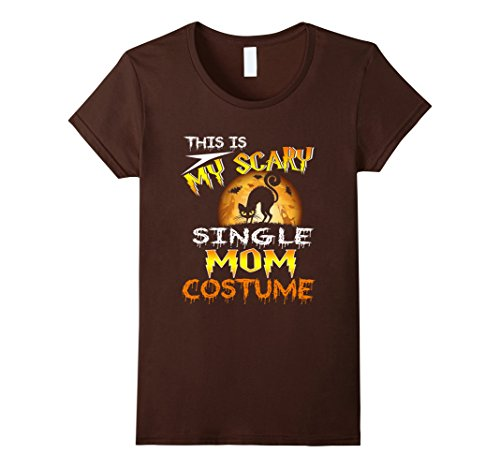 Womens My Scary Single Mom Costume Shirt Halloween Funny XL Brown