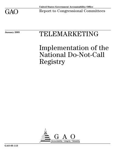 Gao 05 113 Telemarketing  Implementation Of The National Do Not Call Registry
