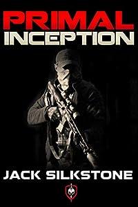 Primal Inception by Jack Silkstone ebook deal