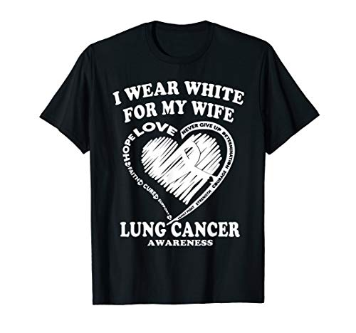 Mens Lung Cancer Awareness T Shirt - I Wear White For My Wife]()