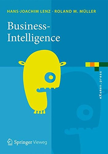 Download Business Intelligence (eXamen.press) (German Edition) PDF