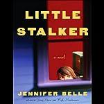 Little Stalker  | Jennifer Belle