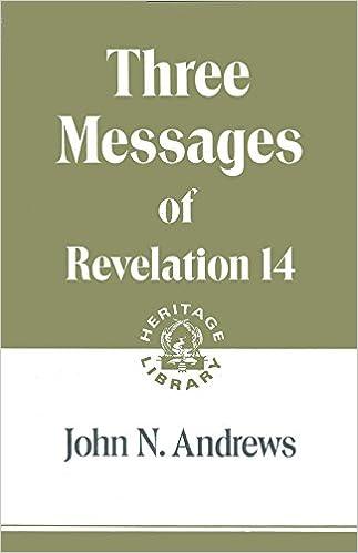 Amazon.com: Three Messages of Revelation 14: John N. Andrews ...