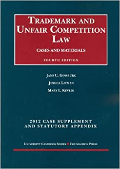 Trademark And Unfair Competition Law, Cases And Materials, 2012 Statutory Appendix (University Casebook Series) Download
