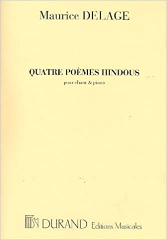4 Poemes Hindous Cht Piano Chant Amazones Maurice Delage