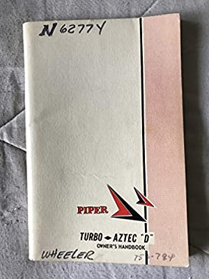 Piper Turbo Aztec D, PA-23-250 (six place) Owner's Handbook