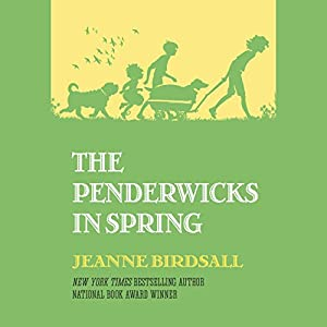 The Penderwicks in Spring Hörbuch