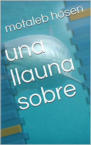 una llauna sobre (Catalan Edition)