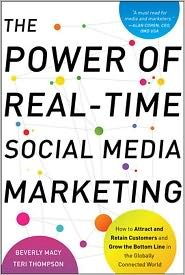 The Power of Real-Time Social Media Marketing 1st (first) editon Text Only