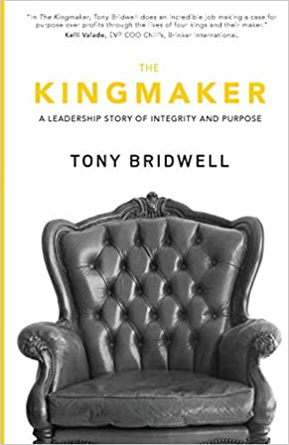The Kingmaker: A Leadership Story of Integrity and Purpose (The Maker Series)