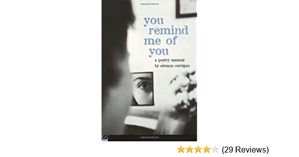 Amazoncom You Remind Me Of You A Poetry Memoir 9780439297714