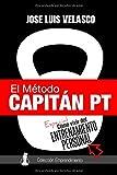 El Método Capitán PT: Cómo Vivir del Entrenamiento Personal