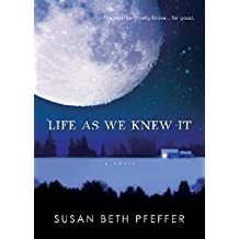[ Life as We Knew It Pfeffer, Susan Beth ( Author ) ] { Paperback } 2008