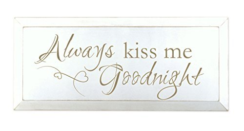 Always Kiss Me Goodnight White 10 x 24 Beveled Wood Wall Art Sign Plaque