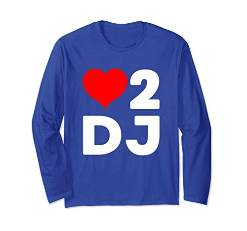 Unisex I love To Dj Party Heart 2 D.J Concert Music Long Sleeve Small Royal Blue