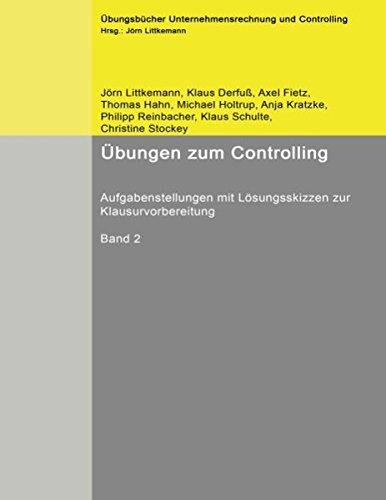 bungen-zum-controlling-band-2-aufgabenstellungen-mit-lsungsskizzen-zur-klausurvorbereitung