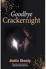 Goodbye Crackernight Paperback