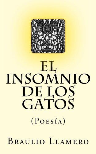 El insomnio de los gatos: Poesía (Spanish Edition) by [Llamero, Braulio
