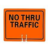 RK Traffic Cone Sign 25 Legend ''No Thru Traffic'', 18'' Width x 14'' Height, Black on Orange