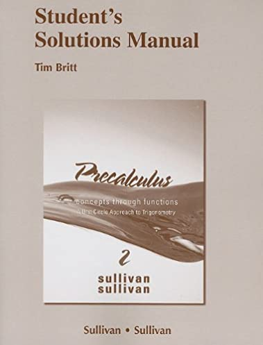 student solutions manual for precalculus concepts through functions rh amazon com Kevin Sullivan Runner Kevin Sullivan Wrestler Facebook