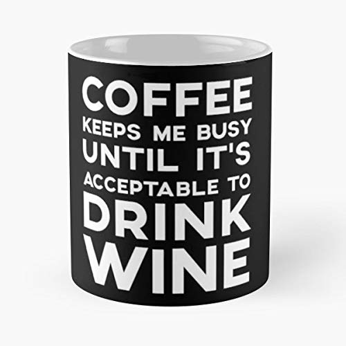 Coffee Lover Wine Decaf Roasted -11 Oz Coffee Mug - Funny Sophisticated Design Great - Wine Roasted