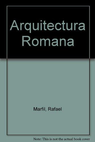 Descargar Libro Arquitectura Romana - Manuales Arte Rafael Marfil
