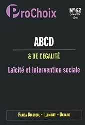 ProChoix, N° 62, Juin 2014 : ABCD de l'égalité : Laïcité et intervention sociale