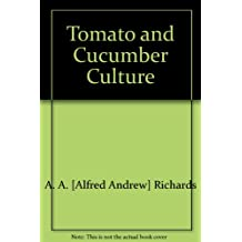 Tomato and Cucumber Culture