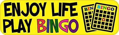 Yetta Quiller 3in x 18in Enjoy Life Play Bingo Tin Sign Metal Sign Vehicle Sign