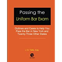 Passing the Uniform Bar Exam: Outlines and Cases to Help You Pass the Bar in New York and Twenty-Three Other States…