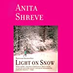 Light on Snow | Anita Shreve