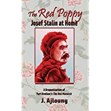 The Red Poppy: Josef Stalin at Home